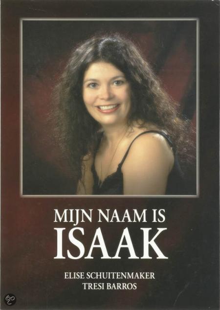Mijn naam is Isaak - Tweede editie - Tresi Barros