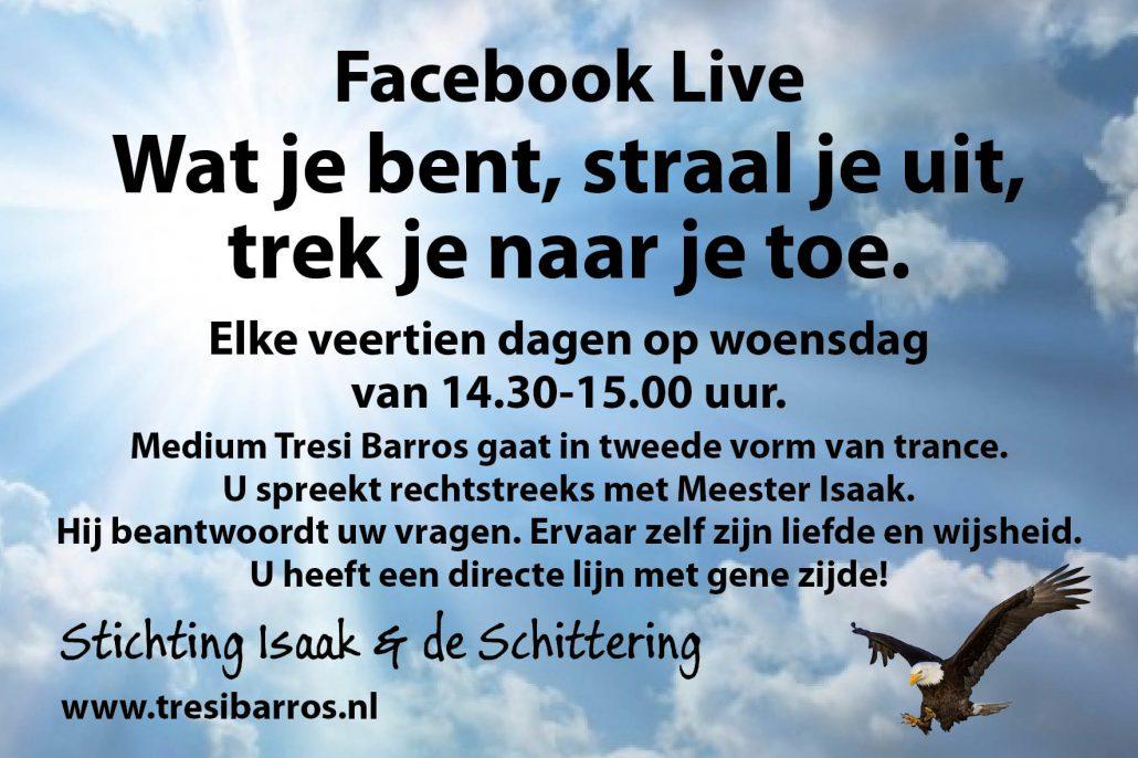 Facebook Live Wat je bent, straal je uit, trek je naar je toe